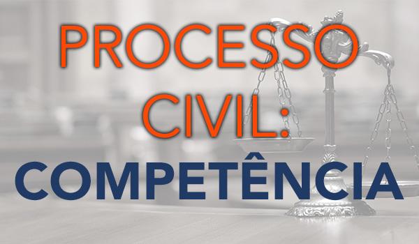 Assunto do dia: Direito Processual Civil – Conflito de Competência.