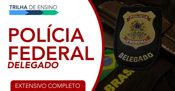 Polícia Federal – Concurso Autorizado