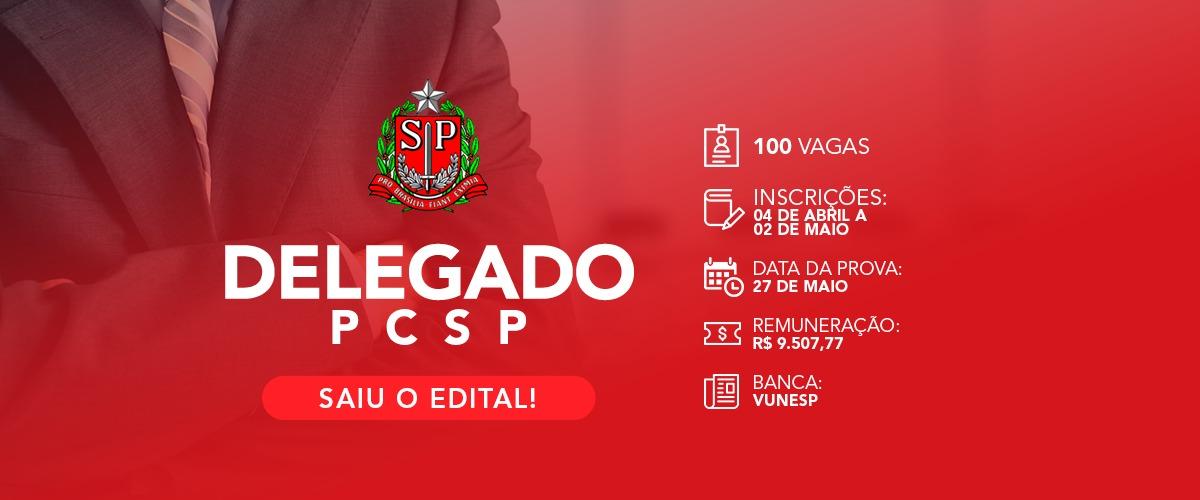 PCSP – SAIU O EDITAL!