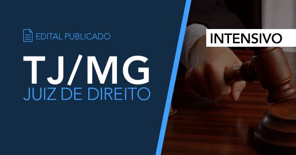 Tribunal de Justiça do Estado de Minas Gerais – Edital Publicado!