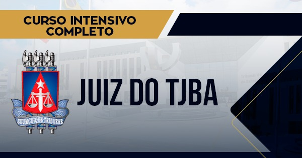 SAIU O EDITAL DE JUIZ DO TJBA
